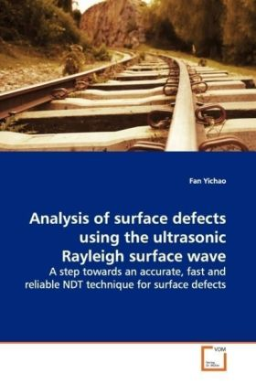Analysis of surface defects using the ultrasonic Rayleigh surface wave | Dodax.pl
