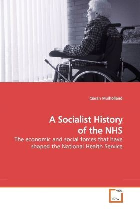 A Socialist History of the NHS | Dodax.at