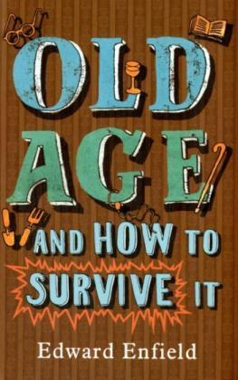 Old Age and How to Survive it | Dodax.de