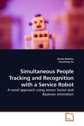 Simultaneous People Tracking and Recognition with a Service Robot | Dodax.es