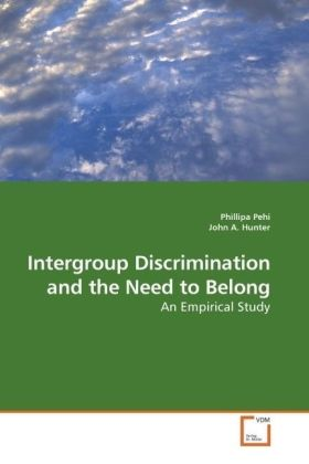 Intergroup Discrimination and the Need to Belong | Dodax.ch