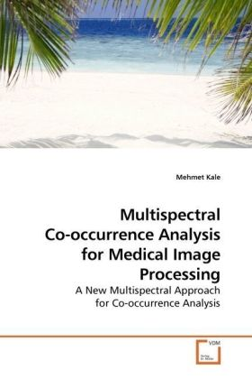 Multispectral Co-occurrence Analysis for Medical Image Processing | Dodax.de