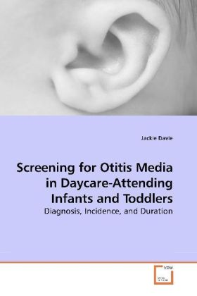 Screening for Otitis Media in Daycare-Attending Infants and Toddlers | Dodax.ch