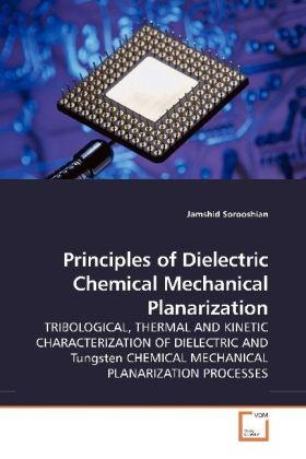 Principles of Dielectric Chemical Mechanical Planarization | Dodax.pl