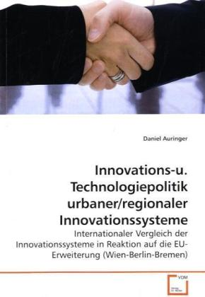 Innovations-u. Technologiepolitik urbaner/regionaler Innovationssysteme | Dodax.de