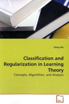 Classification and Regularization in Learning Theory | Dodax.de