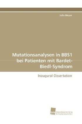 Mutationsanalysen in BBS1 bei Patienten mit Bardet-Biedl-Syndrom | Dodax.at