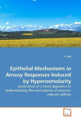 Epithelial Mechanisms in Airway Responses Induced by Hyperosmolarity | Dodax.ch