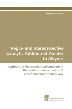 Regio- and Stereoselective Catalytic Addition of Amides to Alkynes | Dodax.pl