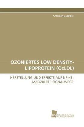 OZONIERTES LOW DENSITY-LIPOPROTEIN (OzLDL) | Dodax.at