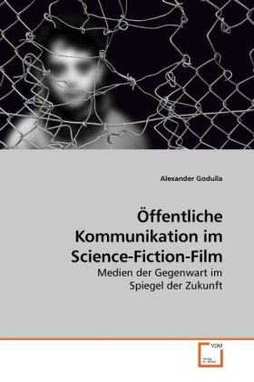 Öffentliche Kommunikation im Science-Fiction-Film | Dodax.at