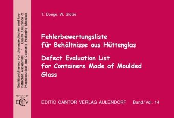 Fehlerbewertungsliste für Behältnisse aus Hüttenglas, m. CD-ROM. Defect Evaluation List for Containers Made of Moulded Glass, w. CD-ROM | Dodax.at