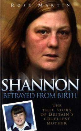 Shannon: The True Story of Britain's Cruellest Mother | Dodax.pl