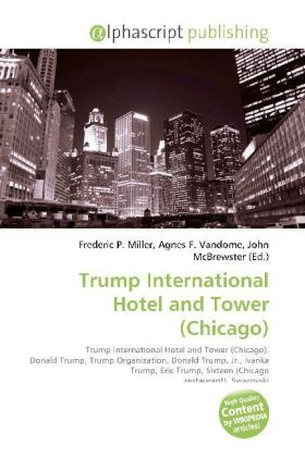 Trump International Hotel and Tower (Chicago) | Dodax.at