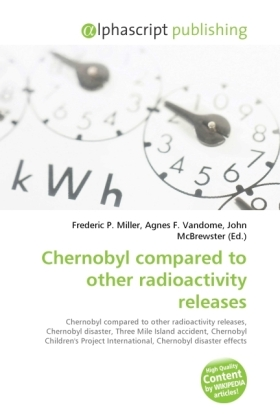 Chernobyl compared to other radioactivity releases | Dodax.de