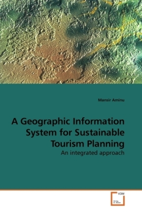 A Geographic Information System for Sustainable Tourism Planning | Dodax.de
