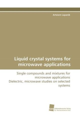 Liquid crystal systems for microwave applications | Dodax.de