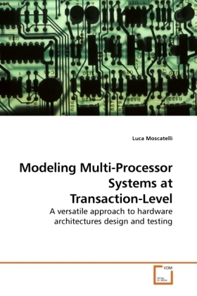 Modeling Multi-Processor Systems at Transaction-Level | Dodax.de