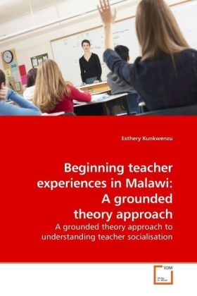Beginning teacher experiences in Malawi: A grounded theory approach | Dodax.pl