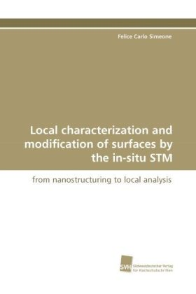 Local characterization and modification of surfaces by the in-situ STM | Dodax.ch