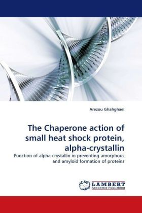 The Chaperone action of small heat shock protein, alpha-crystallin   Dodax.pl