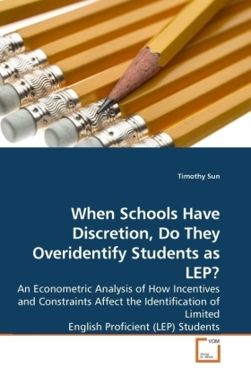 When Schools Have Discretion, Do They Overidentify Students as LEP?   Dodax.de