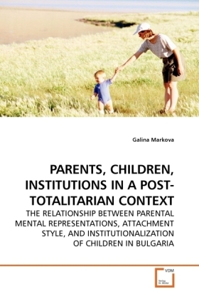 PARENTS, CHILDREN, INSTITUTIONS IN A POST-TOTALITARIAN CONTEXT | Dodax.pl