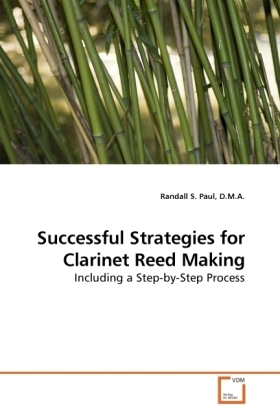 Successful Strategies for Clarinet Reed Making   Dodax.de