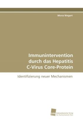Immunintervention durch das Hepatitis C-Virus Core-Protein | Dodax.at
