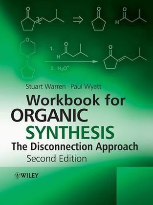 Workbook for Organic Synthesis: The Disconnection Approach | Dodax.pl