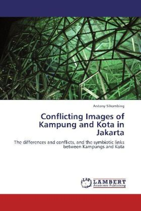 Conflicting Images of Kampung and Kota in Jakarta | Dodax.ch