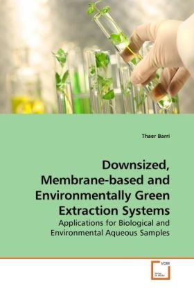 Downsized, Membrane-based and Environmentally Green Extraction Systems | Dodax.pl