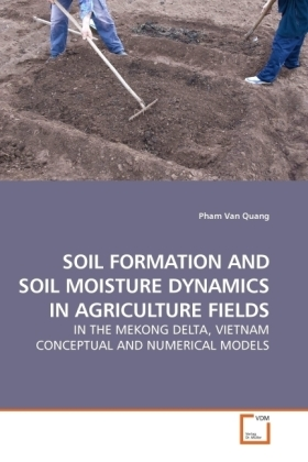 SOIL FORMATION AND SOIL MOISTURE DYNAMICS IN AGRICULTURE FIELDS | Dodax.ch