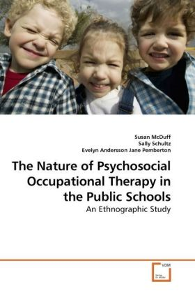 The Nature of Psychosocial Occupational Therapy in the Public Schools   Dodax.pl