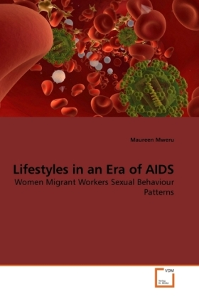 Lifestyles in an Era of AIDS | Dodax.at