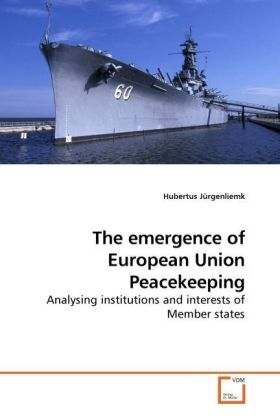 The emergence of European Union Peacekeeping | Dodax.at