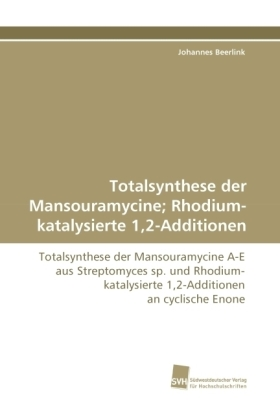Totalsynthese der Mansouramycine; Rhodium-katalysierte 1,2-Additionen | Dodax.pl