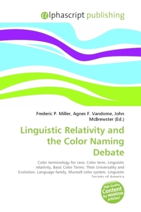 Linguistic Relativity and the Color Naming Debate | Dodax.at