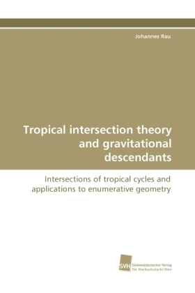 Tropical intersection theory and gravitational descendants   Dodax.pl