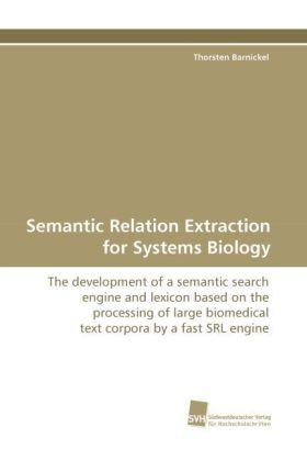Semantic Relation Extraction for Systems Biology | Dodax.ch