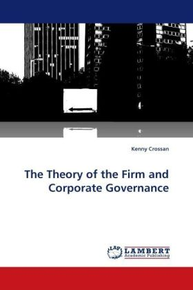 The Theory of the Firm and Corporate Governance | Dodax.ch
