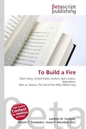To Build a Fire | Dodax.at