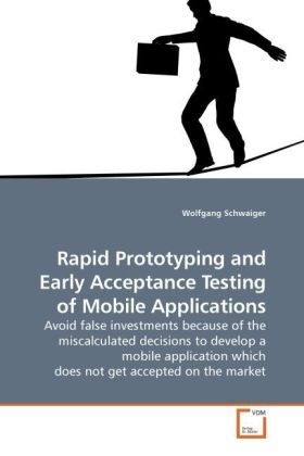 Rapid Prototyping and Early Acceptance Testing of Mobile Applications