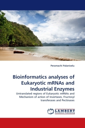 Bioinformatics analyses of Eukaryotic mRNAs and Industrial Enzymes | Dodax.at