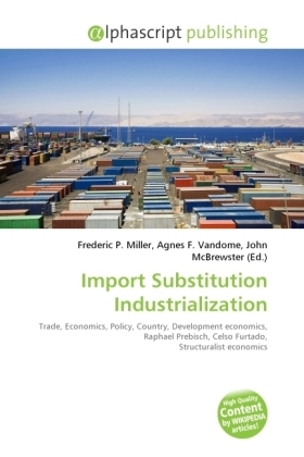 Import Substitution Industrialization | Dodax.ch