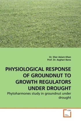 PHYSIOLOGICAL RESPONSE OF GROUNDNUT TO GROWTH REGULATORS UNDER DROUGHT | Dodax.pl