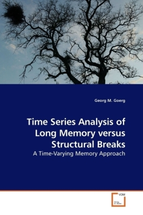 Time Series Analysis of Long Memory versus Structural Breaks | Dodax.at