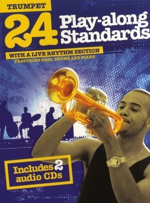 24 Play-along Standards With A Live Rhythm Section - Trumpet, m. 2 Audio-CDs | Dodax.pl