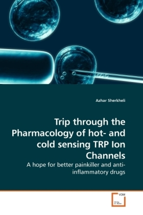 Trip through the Pharmacology of hot- and cold sensing TRP Ion Channels | Dodax.pl