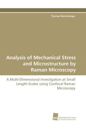 Analysis of Mechanical Stress and Microstructure by Raman Microscopy | Dodax.de